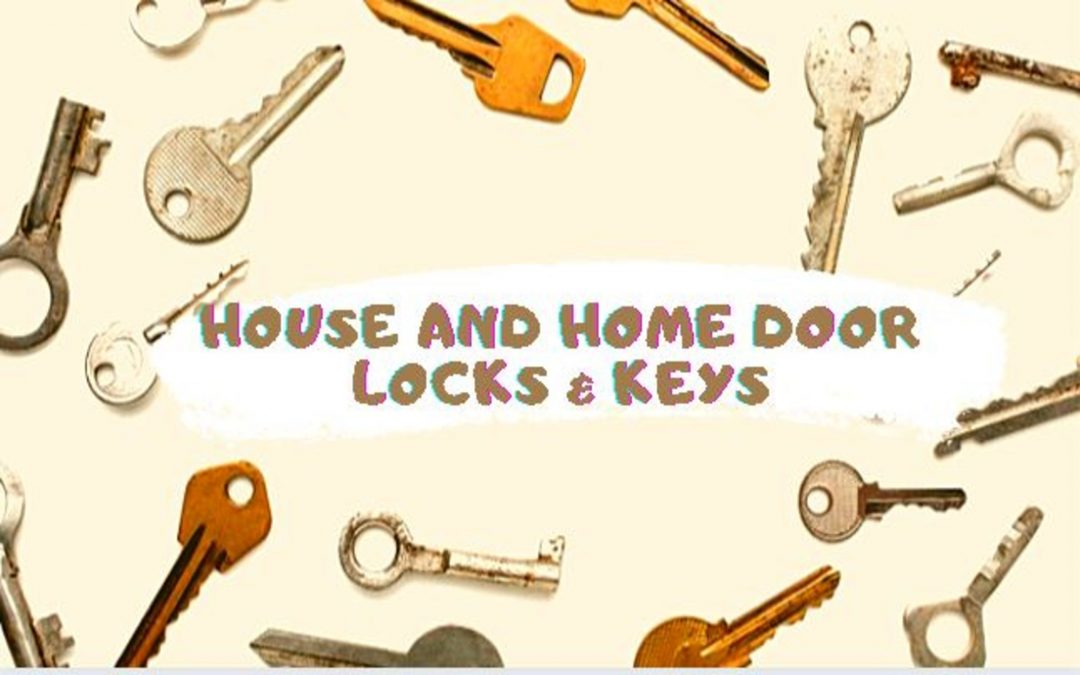 House and Home Door Locks & Keys