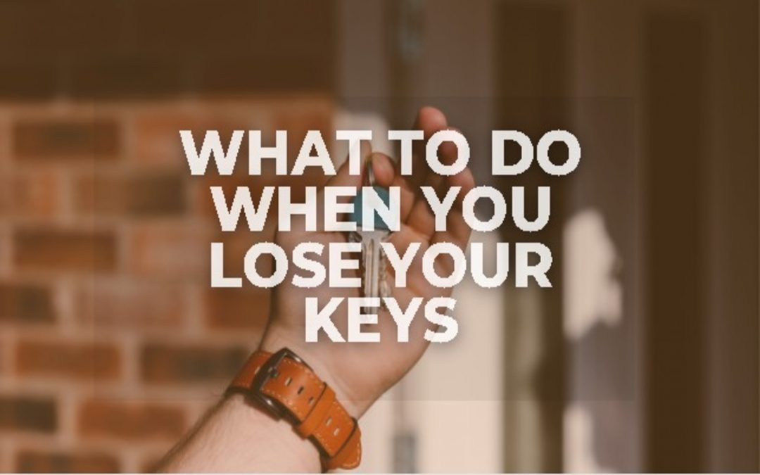 What to Do When You Lose Your Keys