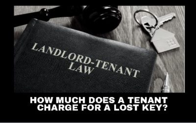 How much does a tenant charge for a lost key